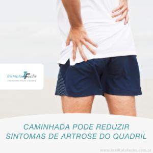 Caminhada pode reduzir sintomas de artrose no quadril