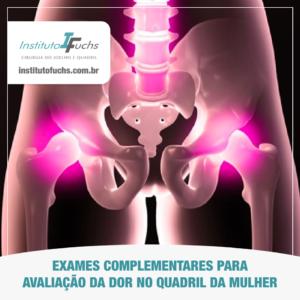 Exames complementares para avaliação da dor no quadril das mulheres