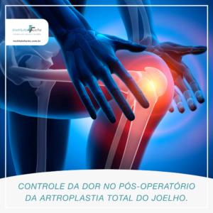Controle da dor no pós-operatório da artroplastia total do joelho