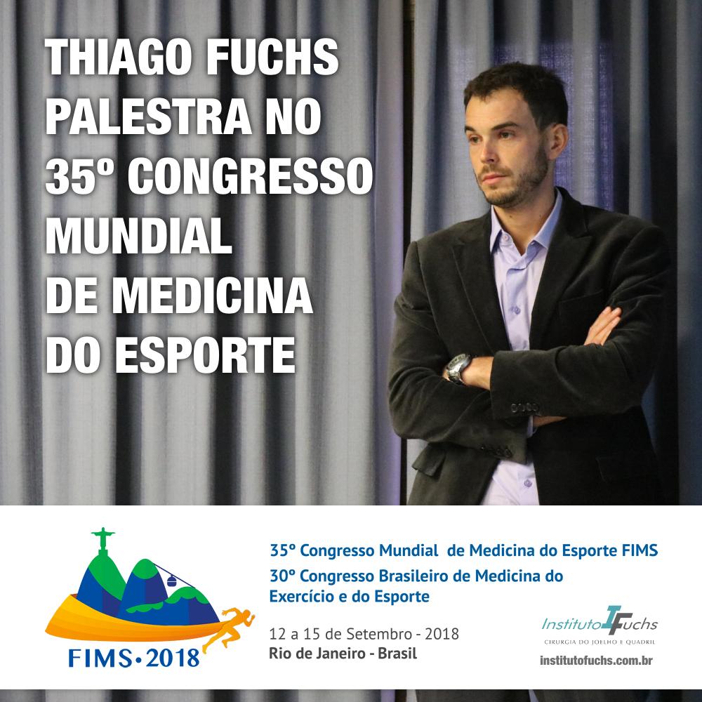 Thiago Fuchs palestra no 35º Congresso Mundial de Medicina do Esporte